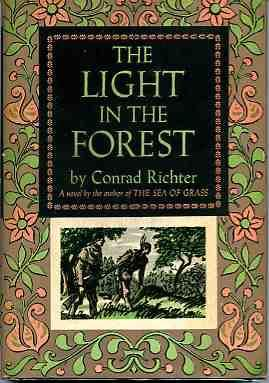 an analysis of the theme of prejudice in the novel the light in the forest by conrad richter In the novel the light in the forest, prejudice is the most important theme the idea of judging someone before you meet them is mentioned repeatedly throughout the novel.